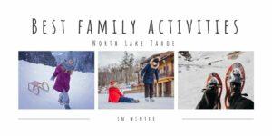 family activities north lake tahoe